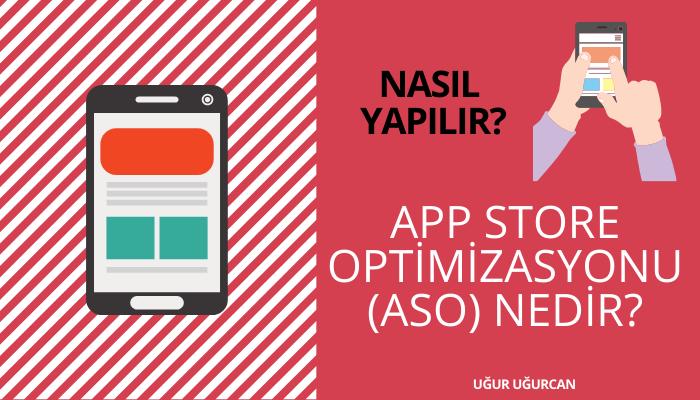 App Store Optimizasyonu Aso Nedir